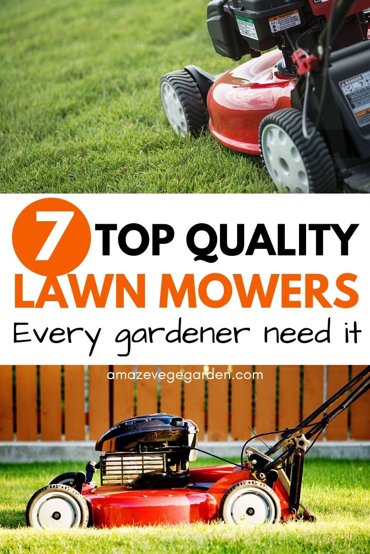 7 top quality lawn mowers
