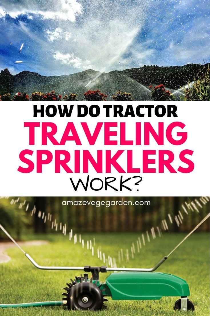 how do tractor traveling sprinklers work