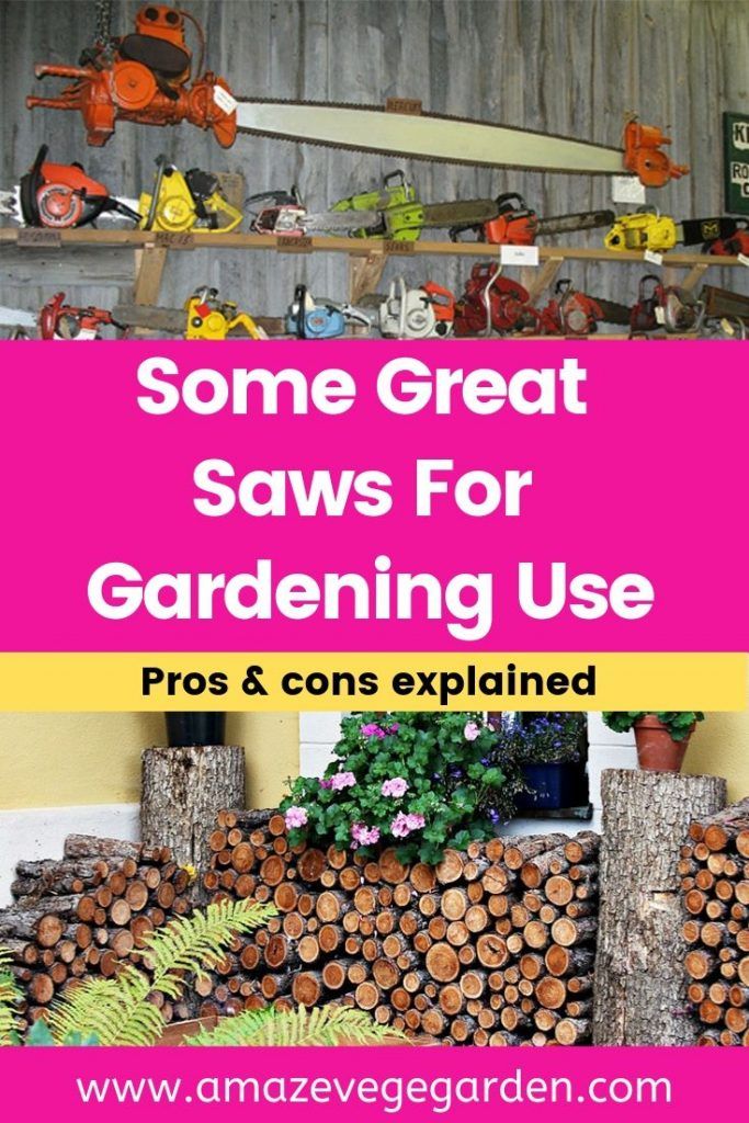some great saws for gardening use